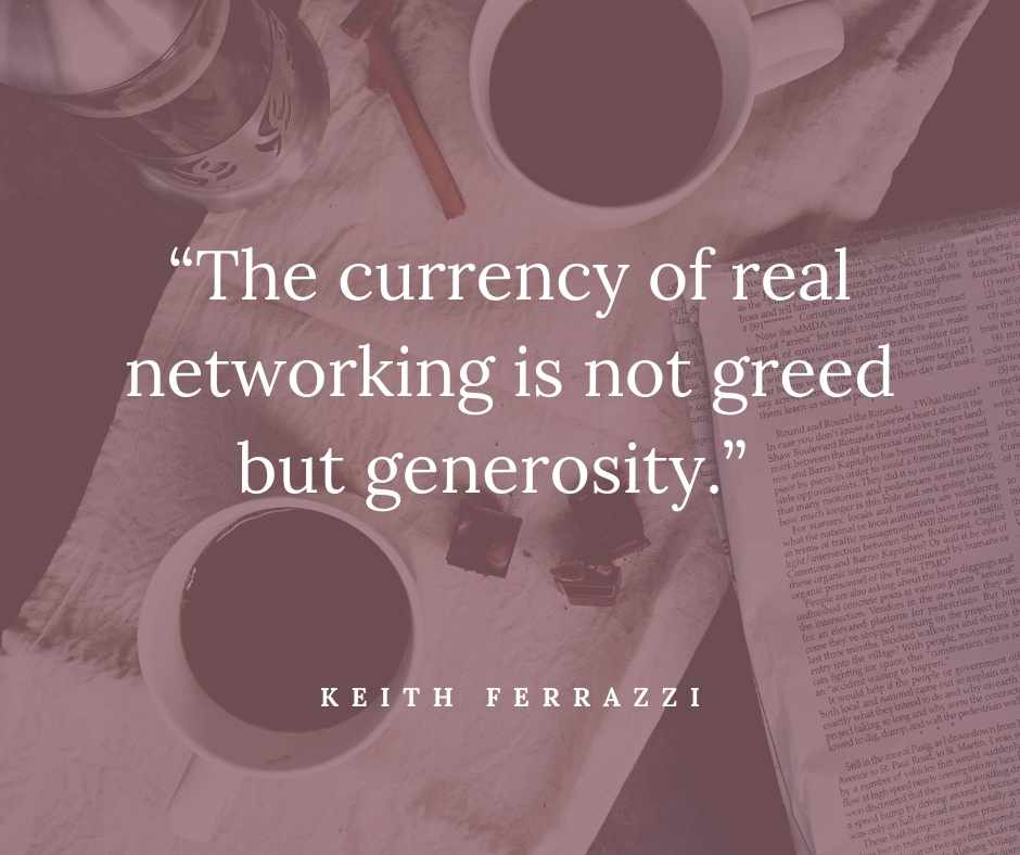Keith Ferrazzi quote