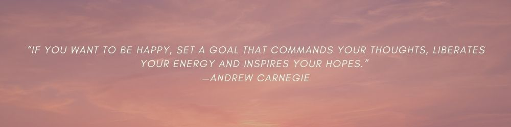 Andrew Carnegie Goal setting quote
