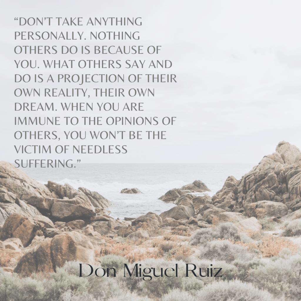 Don Miguel Ruiz self development quotes