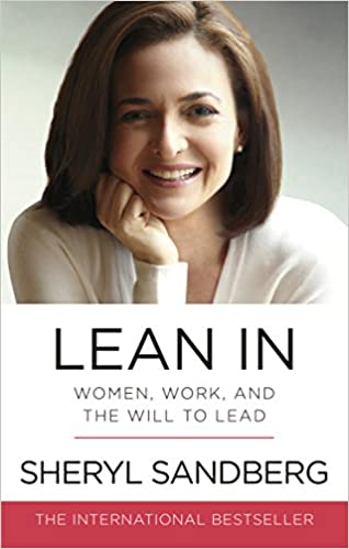 Lean In: Women, Work, and the Will to Lead by Sheryl Sandberg self help books for women