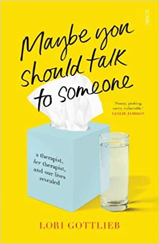'Maybe You Should Talk to Someone' by Lori Gottlieb self help books for women