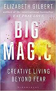 Big Magic' by Elizabeth Gilbert self help books for women