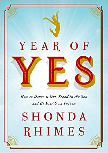 'Year of Yes' by Shonda Rhimes self help books for women