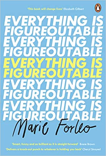 Everything Is Figureoutable By Marie Forleo self help books for women